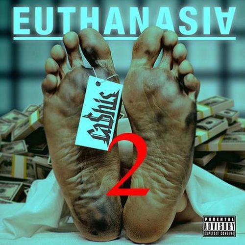 Ca$his – Euthanasia 2