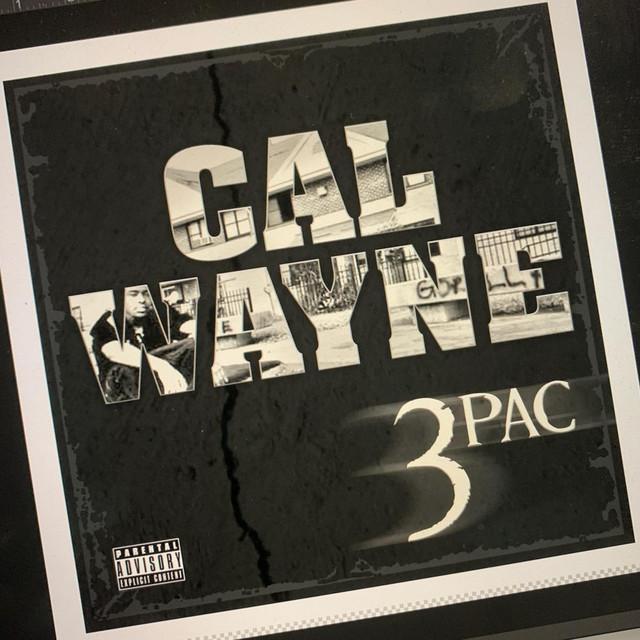 Cal Wayne – 3Pac