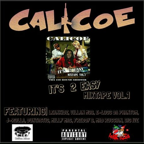 Calicoe – It's 2 Easy