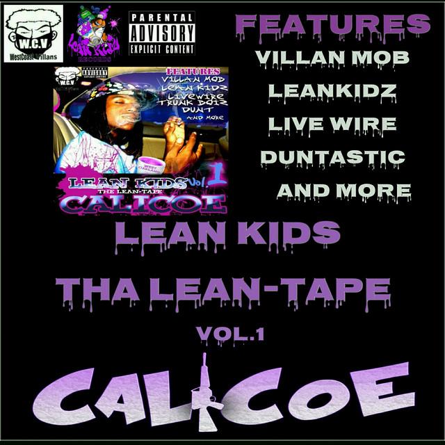 Calicoe – Leankids: Tha Lean-Tape, Vol.1