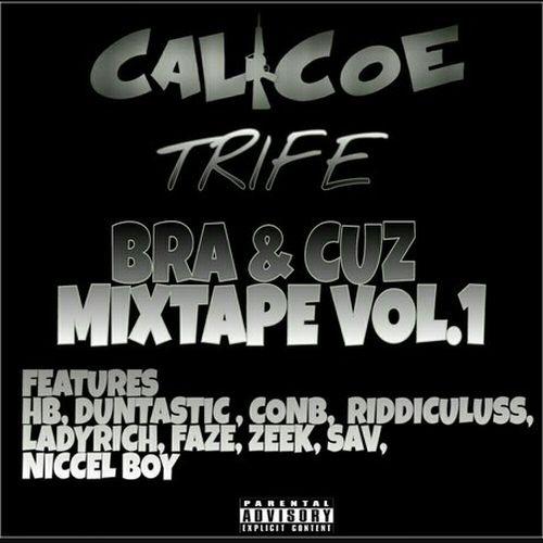 Calicoe & Trife – Bra & Cuz, Vol.1