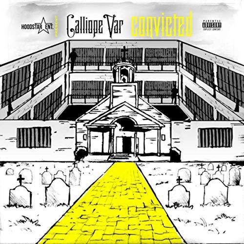 Calliope Var – Convicted