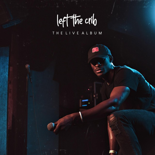 Cam James – Left The Crib (The Live Album)
