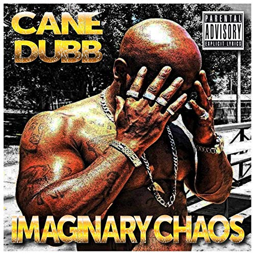 Cane Dubb – Imaginary Chaos