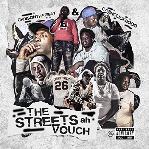 Cash Click Boog & Chrisonthabeat – The Streets Ah Vouch