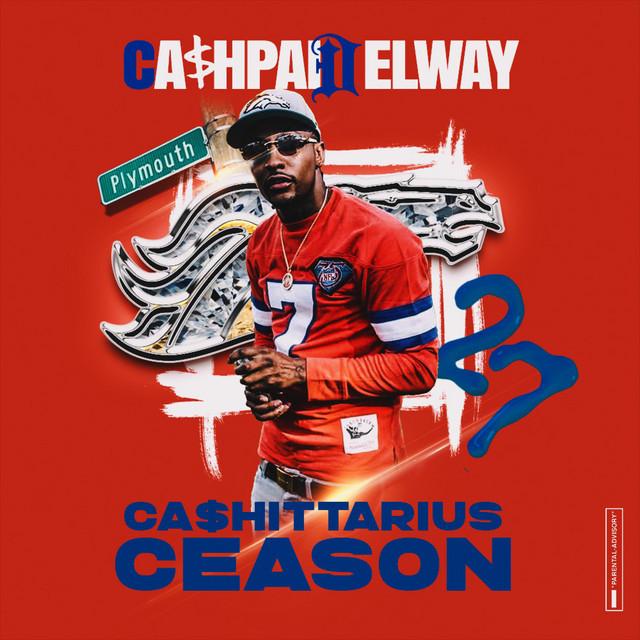Cash Paid Elway – Cashittarius Ceason