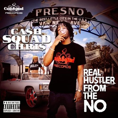 CashSquad Chris – Real Hustler From The No