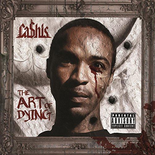 Cashis – The Art Of Dying (Deluxe Edition)