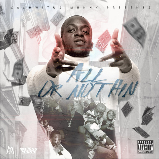 Cashwitus Munny – All Or Nothin'