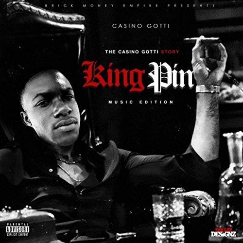 Casino Gotti – The Casino Gotti Story: Kingpin Music Edition