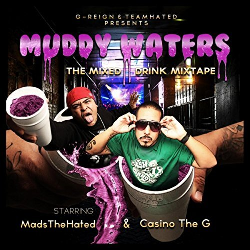 Casino The G - Muddy Waters The Mixed Drink Mixtape