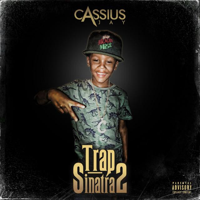 Cassius Jay – Trap Sinatra 2