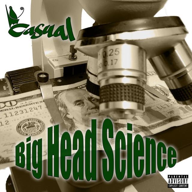 Casual – Big Head Science
