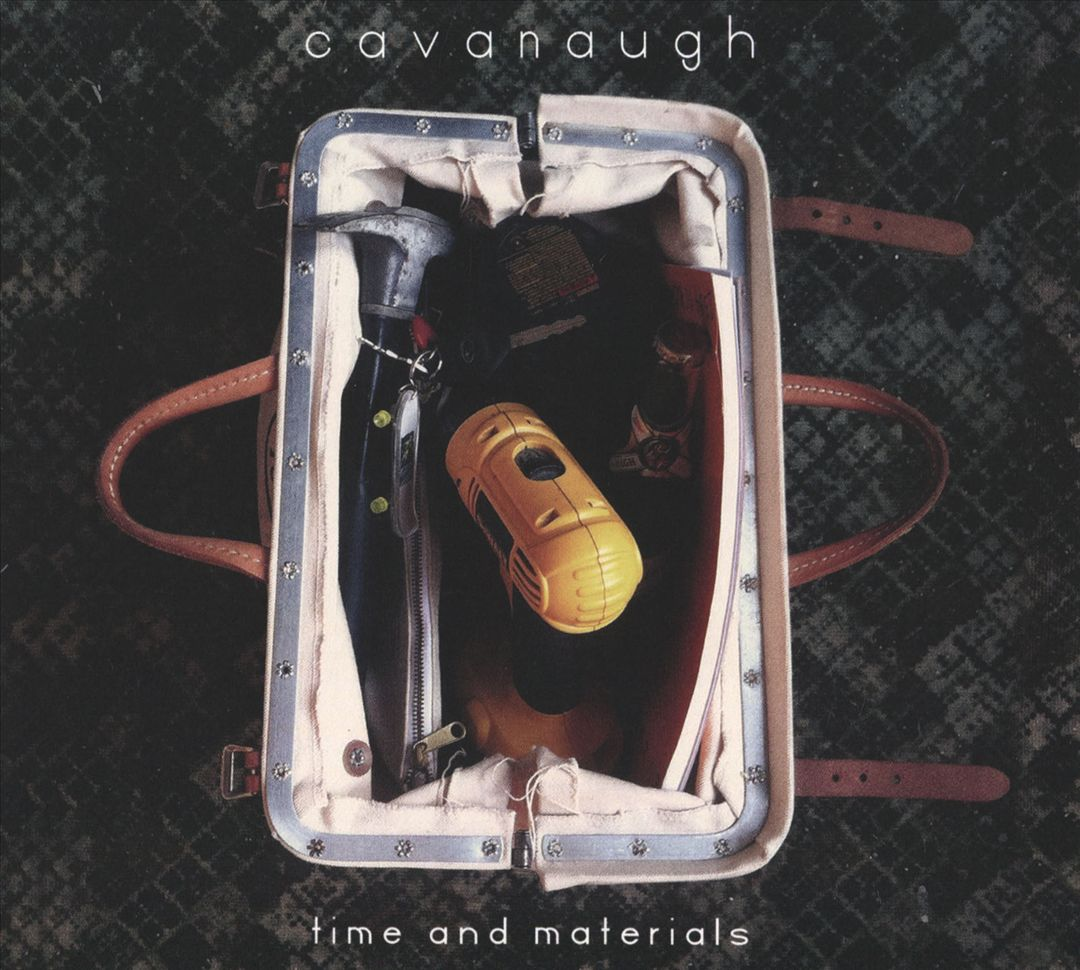 Cavanaugh - Time And Materials (Front)