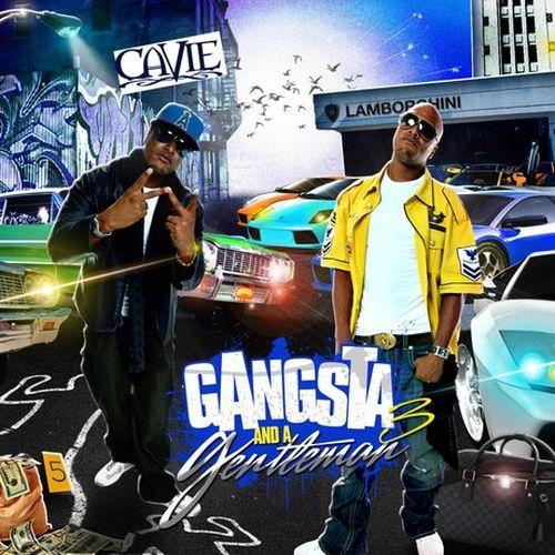Cavie – Gangsta And A Gentleman Vol. 3