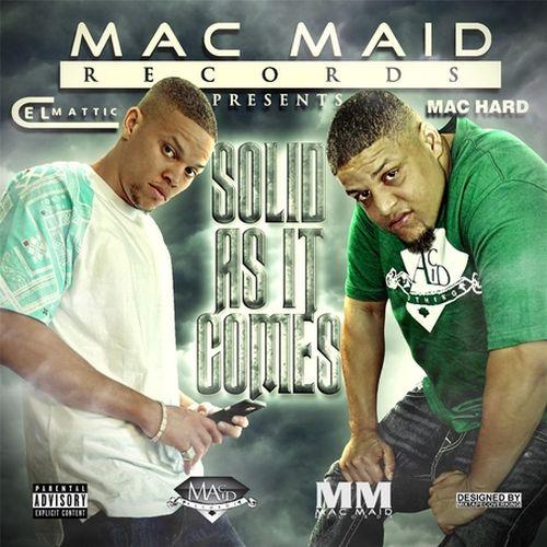Cel Mattic & Mac Hard – Solid As It Comes
