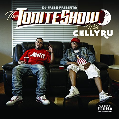 Celly Ru & DJ.Fresh – The Tonite Show With Celly Ru