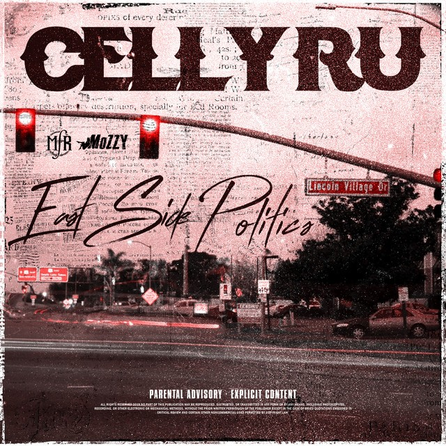 Celly Ru – East Side Politics