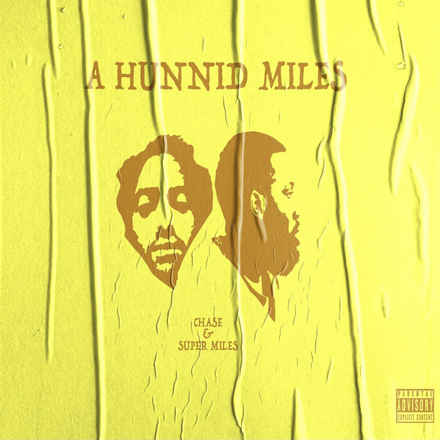 Chase N. Cashe & Super Miles - A Hunnid Miles