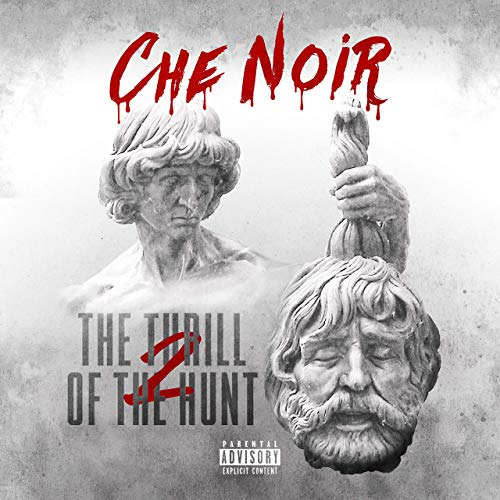 Che Noir – The Thrill Of The Hunt 2