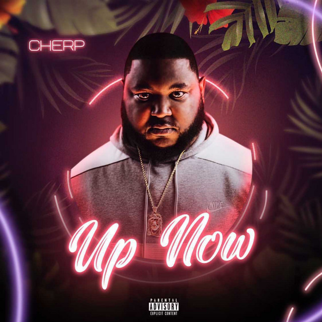 Cherp – Up Now