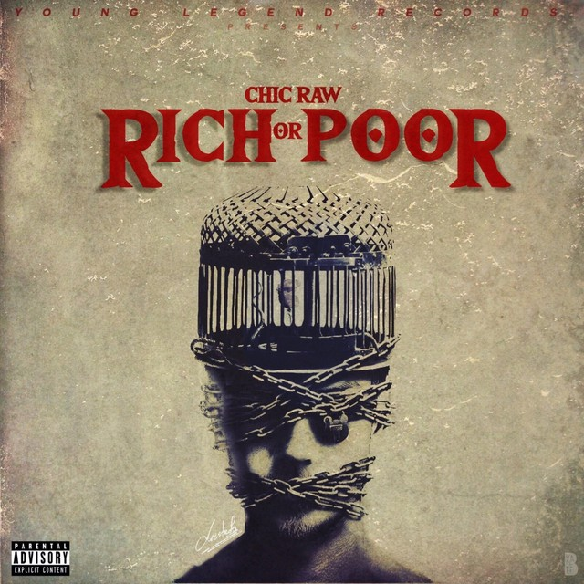 Chic Raw – Rich Or Poor