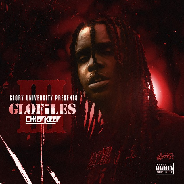 Chief Keef – The GloFiles (Pt. 3)