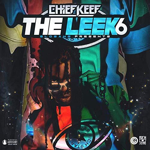 Chief Keef – The Leek (Vol. 6)