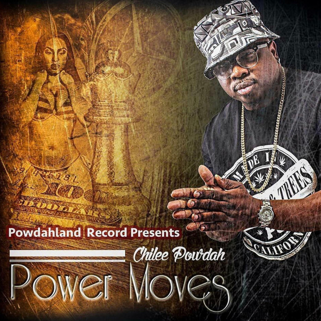 Chilee Powdah – Power Moves