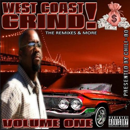 Chili-Bo – West Coast Grind! (The Remixes & More), Vol. 1