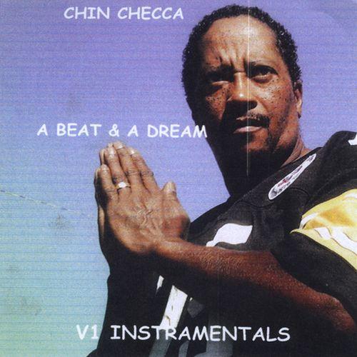 Chin Checca - A Beat & A Dream, Vol. 1 Instamentals