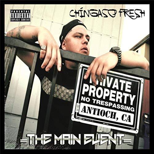 Chingaso'fresh – The Main Event