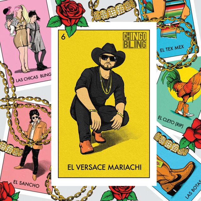 Chingo Bling - El Versace Mariachi