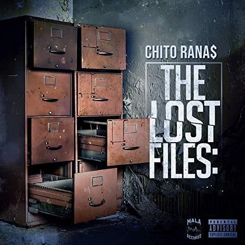 Chito Rana$ – The Lost Files