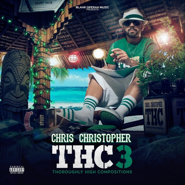 Chris Christopher – THC 3: Thoroughly High Compositions