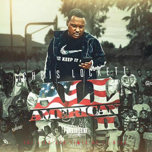 Chris Lockett - All American Part II The Life & Times Of Lt. Rell