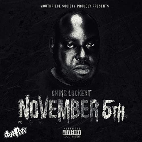 Chris Lockett – November 5th