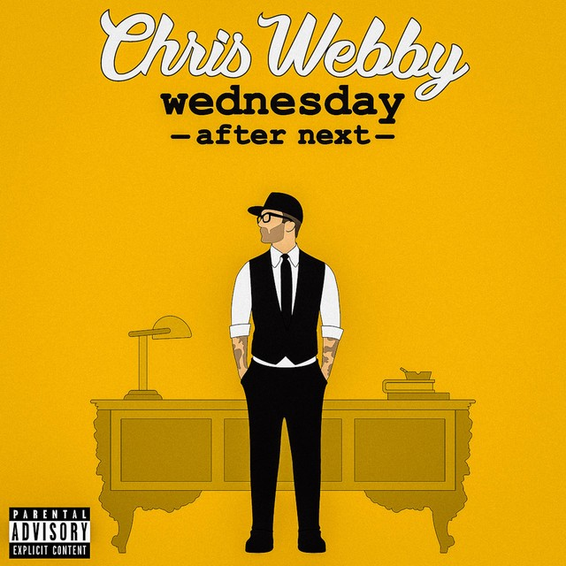 Chris Webby – Wednesday After Next