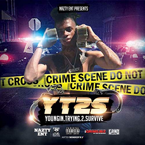 ChuCy – Y.T.2.S.: Youngin' Tryin' 2 Survive