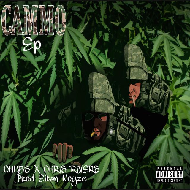 Chubs & Chris Rivers - Cammo
