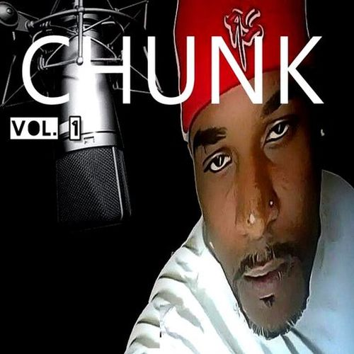 Chunk – Chunk, Vol. 1