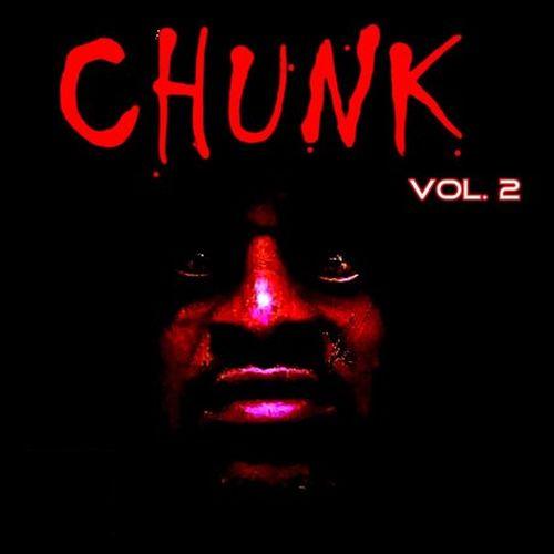 Chunk – Chunk, Vol. 2