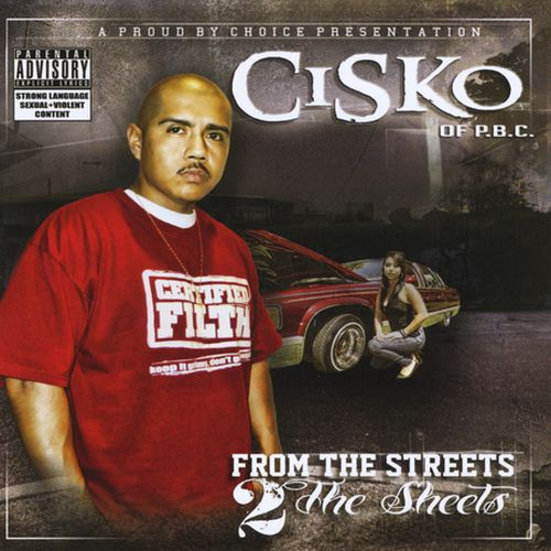 Cisko - From The Streets 2 The Sheets