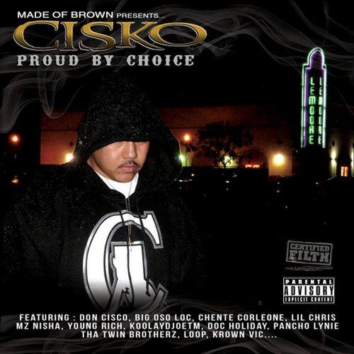 Cisko – Proud By Choice