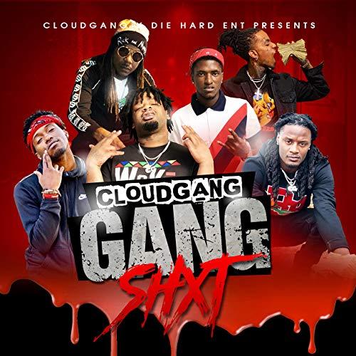 Cloud Gang – Gang Shxt