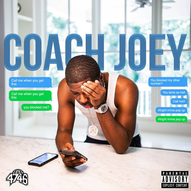 Coach Joey - Call Me When You Get This
