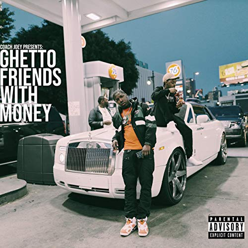 Coach Joey – Ghetto Friends With Money