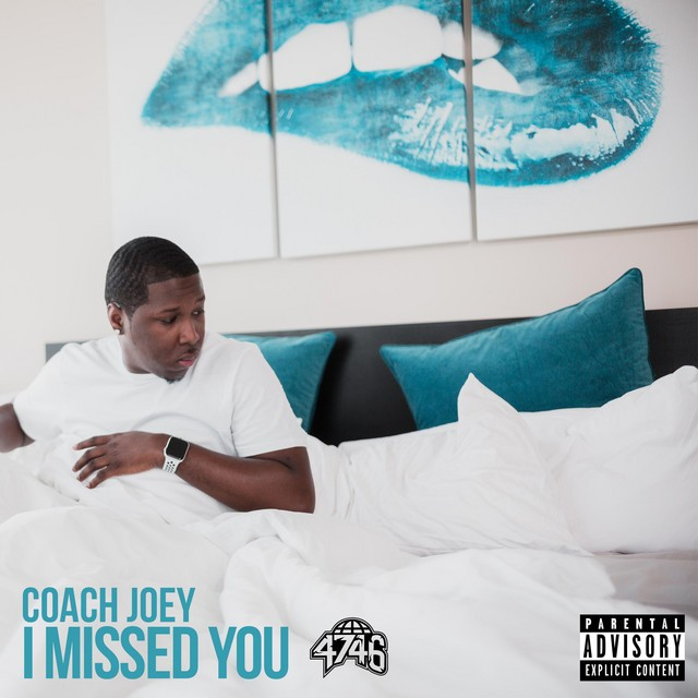 Coach Joey – I Missed You