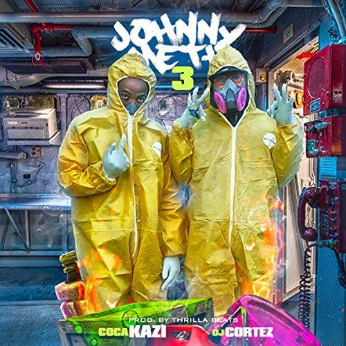 Coca-Kazi & DJ Cortez – Johnny Meth 3