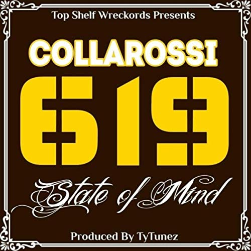 Collarossi – 619 State Of Mind